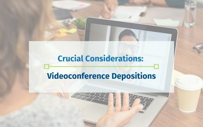 Six Crucial Considerations for Your Videoconference Deposition