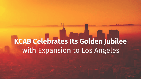 KCAB Celebrates Its Golden Jubilee with Expansion to Los Angeles