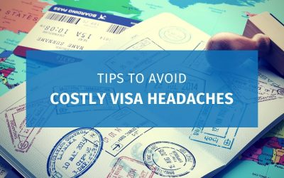 5 Tips to Avoid Costly Visa Headaches (Updated)
