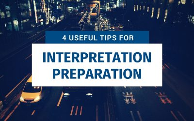 4 Useful Tips for Interpretation Preparation