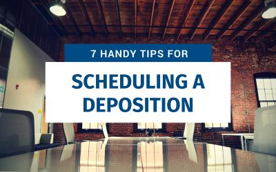 7 Handy Tips for Scheduling a Deposition (Including Remote!)