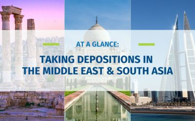 At A Glance: Taking Depositions in the Middle East & South Asia