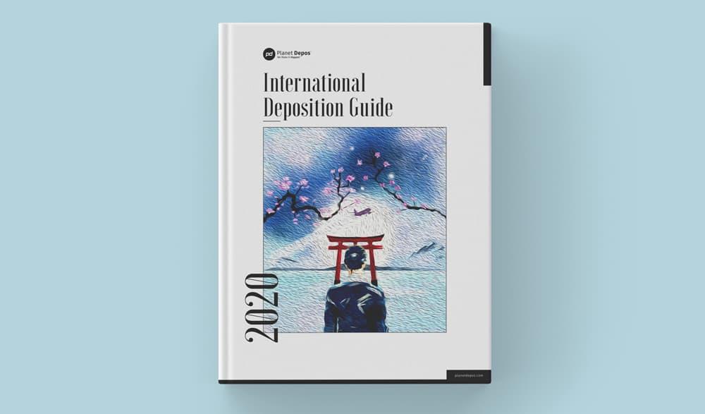 2020 International Deposition Guide
