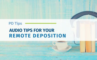 Can You Hear Me? Audio Tips for Your Remote Deposition
