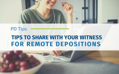 Tips To Share With Your Witness for Remote Depositions