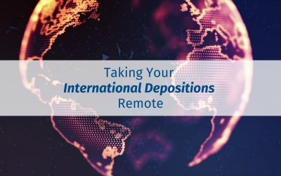 Taking Your International Depositions Remote