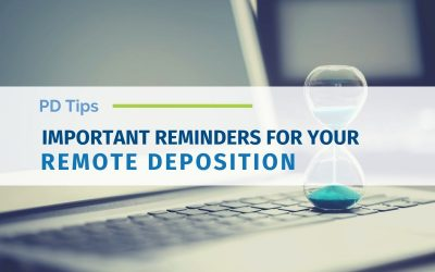 Important Reminders For Your Remote Deposition