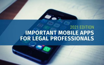 Important Mobile Apps for Legal Professionals in 2021