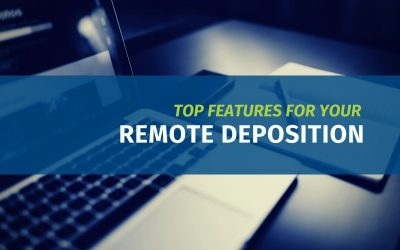 Top Features for Your Remote Deposition